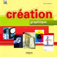 David Dabner - Creation graphique. de l'idee a la maquette