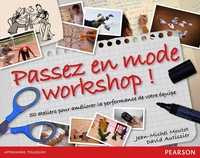 Passez en mode workshops