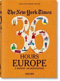 Nyt. 36 hours. europe. 3e édition