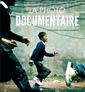 Stéphanie Calabrese Roberts- La photo documentaire