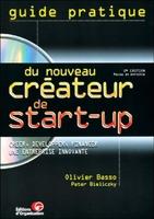 Olivier Basso, Peter Bieliczky - Guide pratique du nouveau créateur de start-up