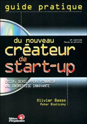 Olivier Basso, Peter Bieliczky- Guide pratique du nouveau créateur de start-up