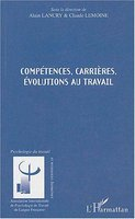 Competences, carrieres, evolutions au travail
