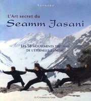 L'art secret du Seamm Jasani