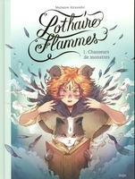Lothaires flammes - Tome 1