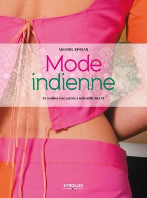 Annabel Benilan- Mode indienne