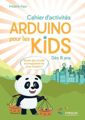 F.Pain- Cahier d'activités Arduino pour les kids