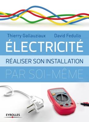 D.Fedullo, T.Gallauziaux- Electricité