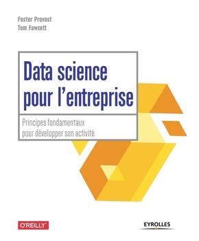F.Provost, T.Fawcett- Data science pour l'entreprise