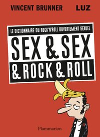 Sex and sex and Rock'n roll