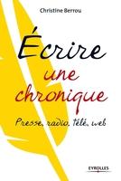 C.Berrou - Ecrire une chronique