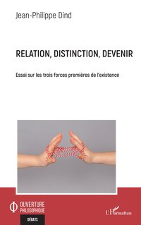 Relation, distinction, devenir