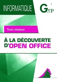 A la découverte d'Open Office