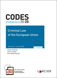 Code essentiel - criminal law of the european union 2020