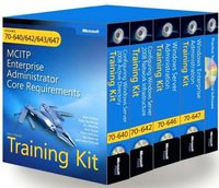 MCITP Self-Paced Training Kit (Exams 70-640, 70-642, 70-643, 70-647) Enterprise Administrator Core Requirements Boxed Set