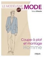 T.Gilewska - Le modélisme de mode - volume 5 coupe à plat et montage : homme