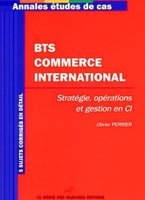 BTS Commerce international - Annales études de cas