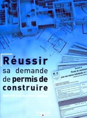 B.Fèvre, J.-M.Chailloux- Réussir sa demande de permis de construire