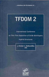 Tfdom 2 - international conference on thin film deposition