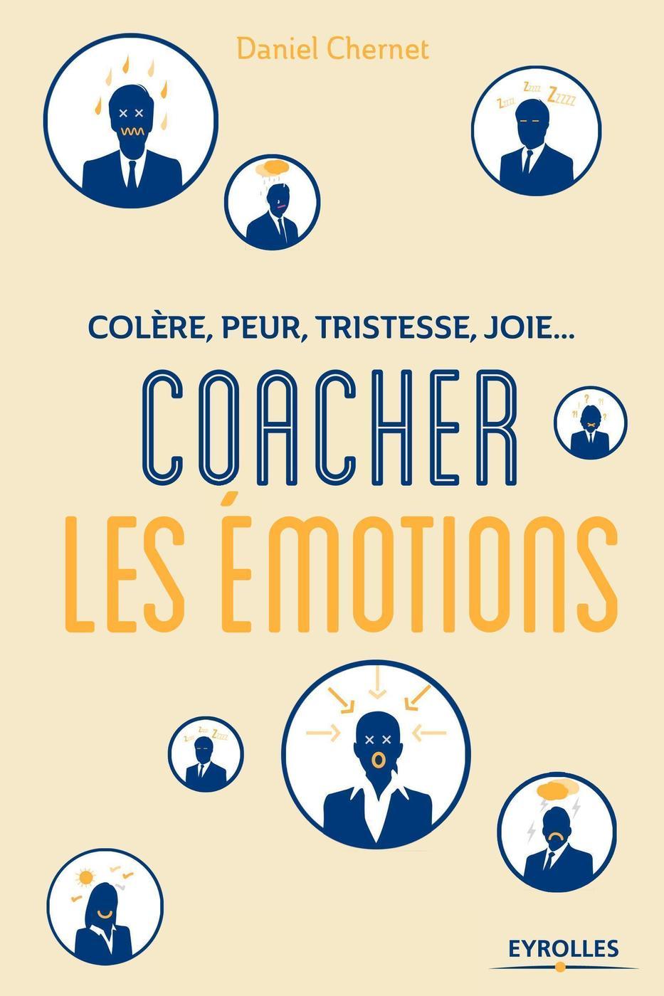 Coacher Les émotions Daniel Chernet Librairie Eyrolles