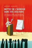 Michaël Aguilar - Mettez de l'humour dans vos discours