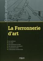 (collectif) Ecole atelier de restauration - Centre historique de Léon - La ferronnerie d'art