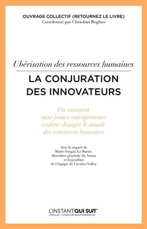 C.Boghos, Collectif Eyrolles- Ubérisation des ressources humaines - La conjuration des innovateurs