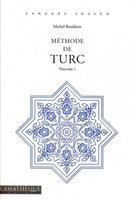 Méthode de turc - Volume 1 - Avec 2 CD audio