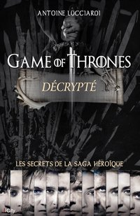 Game of thrones décrypté