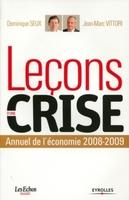 D.Seux, J.-M.Vittori - Leçons d'une crise