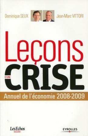 D.Seux, J.-M.Vittori- Leçons d'une crise