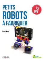 D.Knox - Petits robots à fabriquer