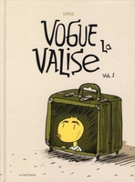Vogue la valise - Tome 1