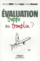 L'évaluation : trappe ou tremplin ?