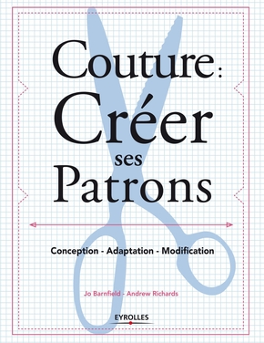 Jo Barnfield, Andrew Richards- Couture : créer ses patrons