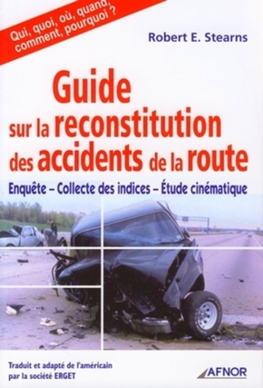 Guide sur la reconstitution des accidents de la route