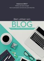 S.Briot - Bien utiliser son blog