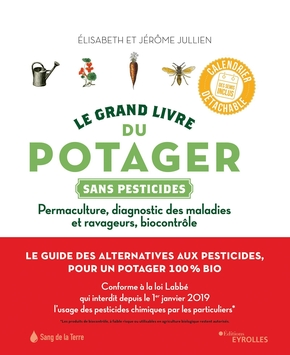 E.Jullien- Le grand livre du potager sans pesticides