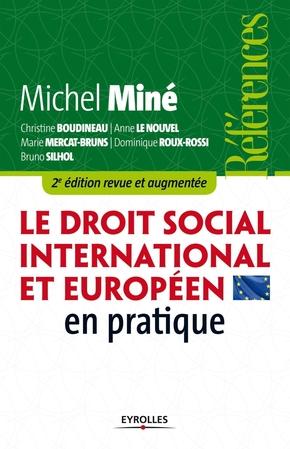 M.Miné, C.Boudineau, A.Le Nouvel, M.Mercat-Bruns, D.Roux-Rossi, B.Silhol- Le droit social international et européen en pratique
