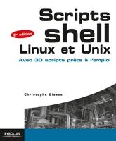 C.Blaess - Scripts Shell Linux et Unix