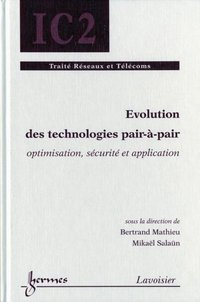 Evolution des technologies pair-à-pair