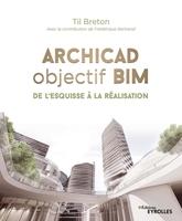 T.Breton - Archicad objectif BIM