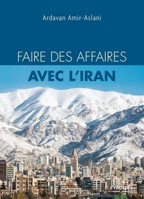 A.Amir-Aslani- Faire des affaires avec l'Iran