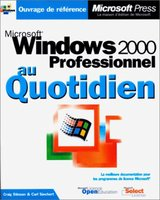 Windows 2000 Professionel au quotidien
