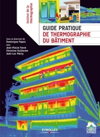Collectif - Guide pratique de thermographie du bâtiment