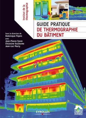 Collectif- Guide pratique de thermographie du bâtiment