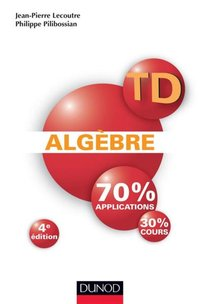 Algèbre / 70 % applications, 30 % cours