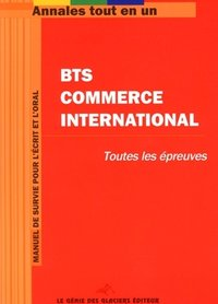 BTS Commerce International - Annales tout en un