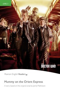 Doctor who: mummy on the orient express readers