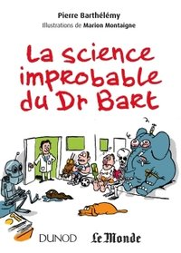 La science improbable du Dr Bart